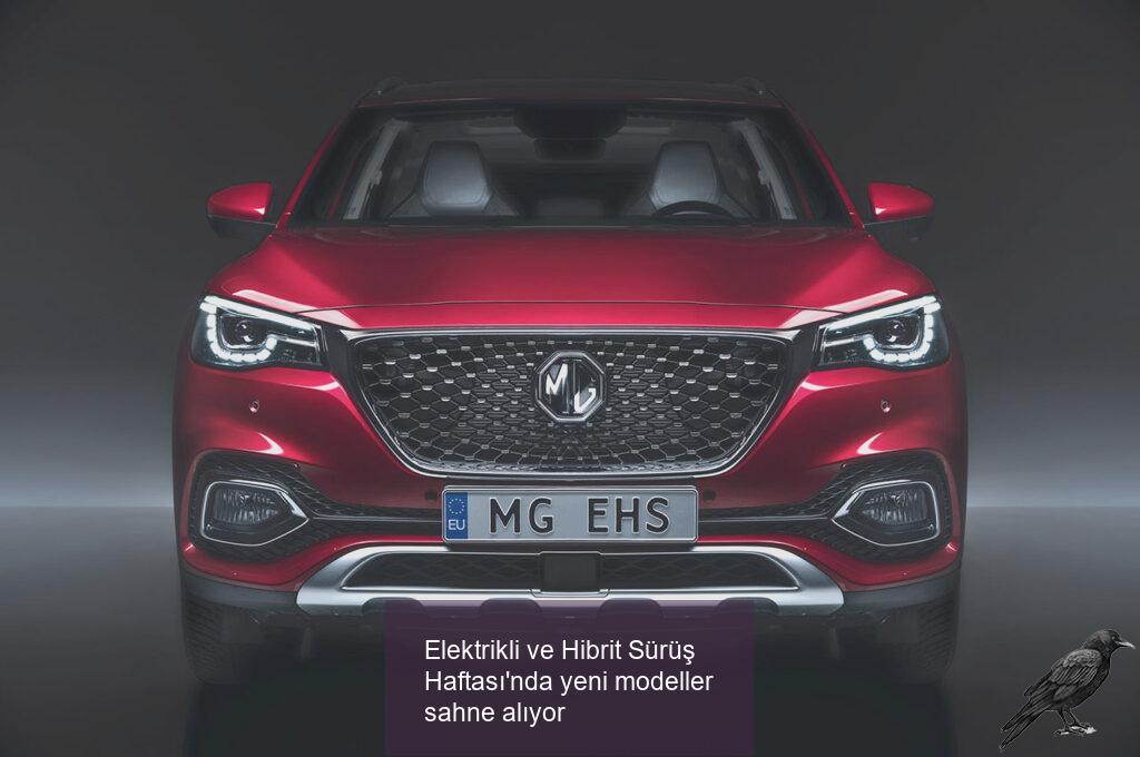 Elektrikli ve Hibrit Sürüş Haftası'nda yeni modeller sahne alıyor